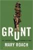 Mary Roach, Grunt