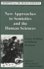 , New Approaches to Semiotics and the Human Sciences