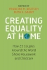 Ruth A. (University of Lincoln) Gaunt Francine M. (Mount Holyoke College  Massachusetts) Deutsch, Creating Equality at Home