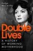 McCarthy Helen McCarthy, Double Lives
