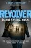 D. Swierczynski, Revolver