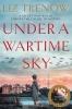 Liz Trenow, Under a Wartime Sky