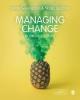 Stefan Sveningsson, Nadja Soergarde, Managing Change in Organizations