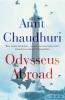 Amit Chaudhuri, Odysseus Abroad