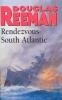 Douglas Reeman, Rendezvous - South Atlantic
