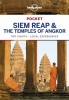 <b>Lonely Planet Pocket</b>,Siem Reap & the Temples of Angkor part 3rd Ed