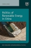 Gang, Chen, Politics of Renewable Energy in China