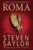 Saylor, Steven, Roma