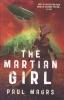 Paul Magrs, The Martian Girl