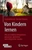 Frank Behrendt,   Bertold Ulsamer, Von Kindern Lernen