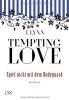Lynn, J., Tempting Love 03 - Spiel nicht mit dem Bodyguard