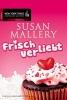 Mallery, Susan, Frisch verliebt