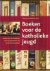 <b>Karen Ghonem-Woets</b>,Boeken voor de katholieke jeugd