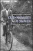Evert Ruiter & Emmie Oudejans & Siem van Eeten, Krishnamurti in Ommen