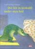 Ingrid & Dieter Schubert, Der leit in krokodil ûnder myn bêd