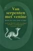 M. van der Voort, Van serpenten met venine