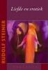<b>Rudolf Steiner</b>,Liefde en erotiek