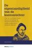 <b>Kim van der Kraats</b>,De eigen(aardig)heid van de kantonrechter