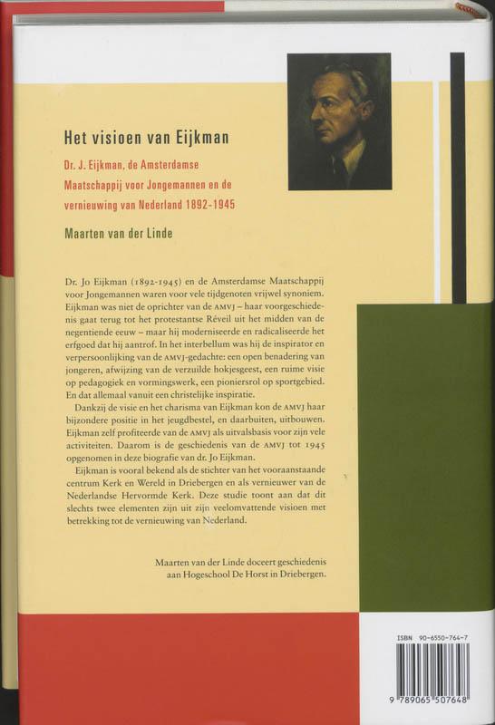 M. van der Linde,Het visioen van Eijkman