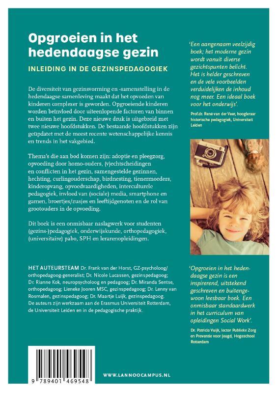Frank  van der Horst, Nicole  Lucassen, Rianne  Kok, Miranda  Sentse, Lieneke  Jooren, Lenny  van Rosmalen, Maartje  Luijk,Opgroeien in het hedendaagse gezin