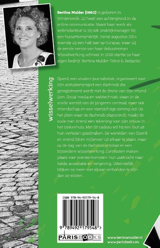 Bertina Mulder,Wisselwerking
