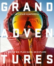 Alastair Humphreys Grand Adventures