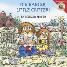 Mayer, Mercer It`s Easter, Little Critter!