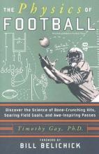 Gay, Timothy J. The Physics Of Football