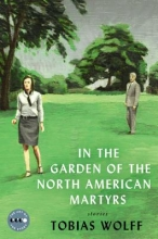 Wolff, Tobias In the Garden of the North American Martyrs
