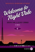 Fink, Joseph,   Cranor, Jeffrey Welcome to Night Vale