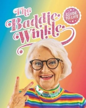 Baddiewinkle`s Guide to Life