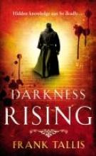 Tallis, Frank Darkness Rising