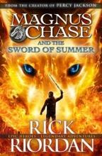 Riordan, Rick Magnus Chase and the Sword of Summer