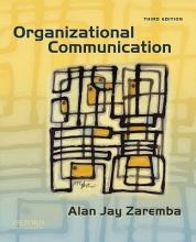 Alan Jay Zaremba Organizational Communication