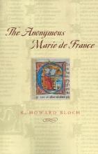 Bloch, Rh The Anonymous Marie de France