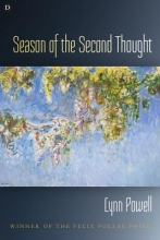 Powell, Lynn Season of the Second Thought