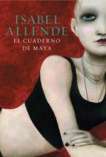 Allende, Isabel El Cuaderno de Maya = Maya`s Note Book