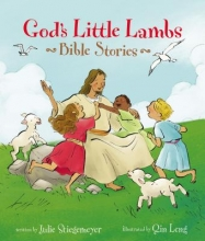 Stiegemeyer, Julie God's Little Lambs Bible Stories