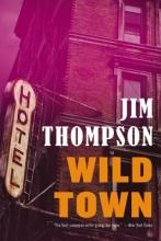 Thompson, Jim Wild Town