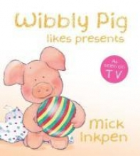 Inkpen, Mick Wibbly Pig Opens His Presents Board Book
