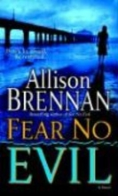Brennan, Allison Fear No Evil
