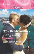 Shepherd, Kandy The Bridesmaid`s Baby Bump
