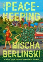 Berlinski, Mischa Peacekeeping