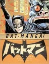 Kidd, Chip Bat-Manga!