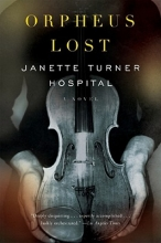 Hospital, Janette Turner Orpheus Lost