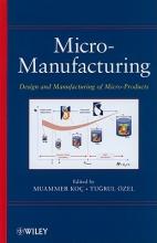 Koc, Muammer Micro-Manufacturing