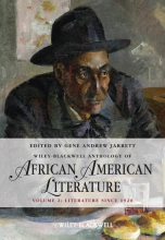 Gene Andrew Jarrett The Wiley Blackwell Anthology of African American Literature, Volume 2