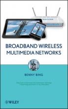 Bing, Benny Broadband Wireless Multimedia Networks