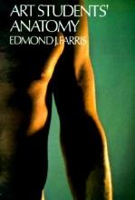 Farris, Edmond J. Art Students` Anatomy