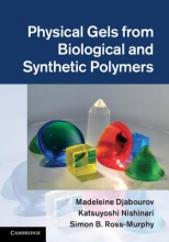 Djabourov, Madeleine Physical Gels from Biological and Synthetic Polymers